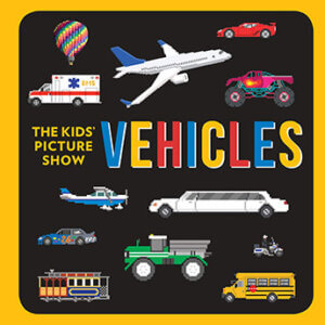 the kids picture show vehicles book cover